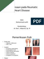 Pemeriksaan Pada Reumatic Heart Disease