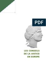 LES CONSEILS DE LA JUSTICE EN EUROPE composition et attributions