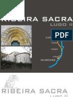 Ribeira Sacra de Lugo 2. Rutas del medioevo
