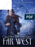 Far West by Patricia C. Wrede