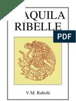 1992 L'Aquila Ribelle - V.M. Rabolù