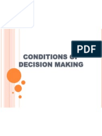 Conditions of Decision Making