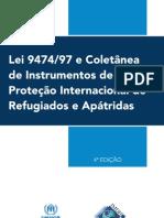 Lei 947/97 e Coletânea de Instrumentos de Proteção Internacional de Refugiados e Apátridas - 4ª Edição