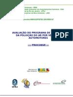 AVALIAÇÃO DO PROGRAMA DE CONTROLE DA POLUIÇÃO DO AR POR VEÍCULOS AUTOMOTORES - Relatório Final