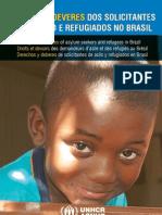 Direitos e Deveres dos Solicitantes de Refúgio e Refugiados no Brasil - 2012