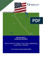 Keystone XL Quarterly Report, 6/30/12, SD PUC
