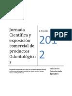 Titulación EOS - Organización e Implementación de la Jornada Científica y Exposición Comercial de Productos Odontológicos