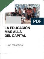 Mészáros, István - La educación más allá del capital