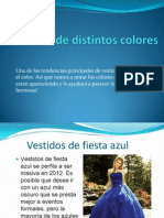 Vestidos de Distintos Colores