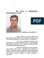 A PROSA DE LULA, O MENSALÃO, CACHOEIRA E O STF