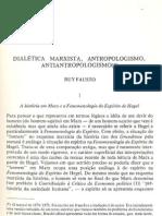 Ruy Fausto - Dialetica Marxista, Antropologismo, Antiantropologismo