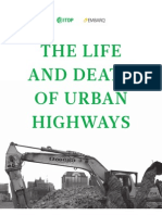 Life and Death of Urban Highways