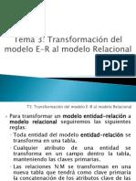 Tema 3. Transformacion Del Modelo E-R Al Modelo Relacional
