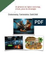 Les meilleurs jeux gratuits en ligne - Drakensang, Farmerama, DarkOrbit