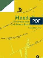 Cocco, G. - MundoBraz. El devenir-mundo de Brasil y el devenir-Brasil del mundo [2009] [ed. Traficantes, 2012]