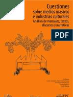 Cuestiones Sobre Medios Masivos e Industrias Culturales