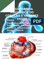RESSONÂNCIA MAGNÉTICA DO CORAÇÃO E GRANDES VASOS