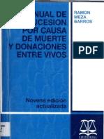 Manual de La Sucesion Por Causa de Muerte - Ramon Meza Barros