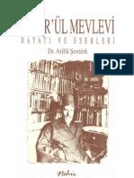 A. Atilla Şentürk - Tahir'ül-Mevlevi Hayatı ve Eserleri