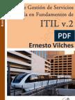 Ernesto Vilches. Guía de Gestión de Servicios basada en Fundamentos de ITIL v.2 (ejemplo)