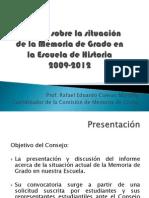 Informe situaciòn Memoria de Grado Escuela de Historia 2009-2012
