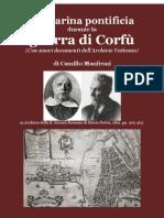 1891 MANFRONI, Camillo. The Papal Navy at Corfu (Ottoman-Venetiian War 1717-18)