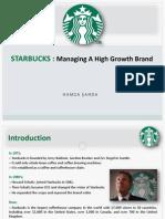 Starbucks Managing High Growth Brand