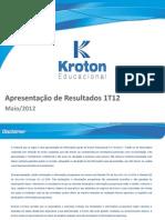 Kroton Educacional - Slides Resultado 1T12 Port KROT11