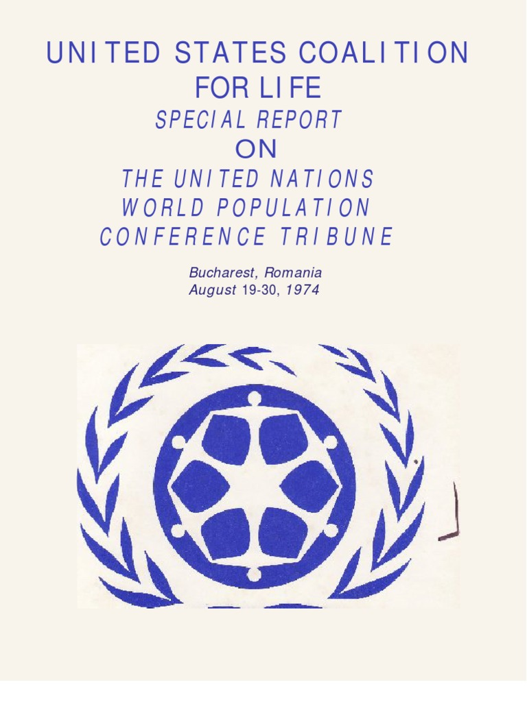 UNITED STATES COALITION FOR LIFE: Special Report on the UN