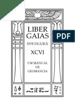 096. Liber Xcvi - Liber Gaias - Um Manual de Geomancia