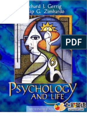 Psychology and Life 16th Edition - Richard Gerrig and Philip
