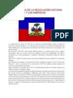 LA INFLUENCIA DE LA REVOLUCIÓN HAITIANA EN EL CARIBE Y LAS AMÉRICAS
