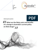 What are the likely costs and benefits of a change in Australia's current policy on illicit drugs?