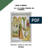 Arras Jean de - Melusina O La Noble Historia de Lusignan