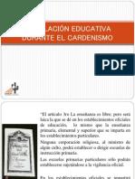 LEGISLACI+ôN EDUCATIVA DURANTE EL CARDENISMO