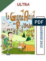 Roadbook Grand Raid Pyrenees 2012 Ultra