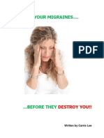 Destroy Your Migraines...Before They Destroy You!