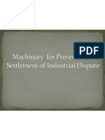 Machinary for Prevention & Settlement of Industrial Dispute