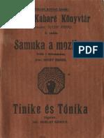 Samuka a moziban / Tinike és Tónika (egyfelvonásosok)