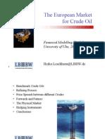The European Market for Crude Oil