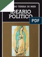 Teresa de Mier, Fray Servando. Ideario político