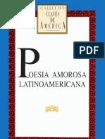 Poesía Amorosa Latinoamericana. Antología. Claves de América. Ayacucho