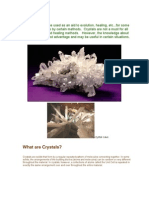 What are Crystals.