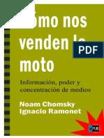 Como Nos Venden La Moto - Ignacio Ramonet Noam Chomsky