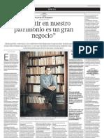 """06.08.2012 Elías Mujica Barreda """"Invertir en nuestro patrimonio es un gran negocio"""""""