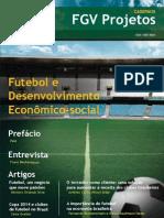 FGV - Futebol e Desenvolvimento Econômico Social