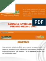 CAMPAÑA TURISMO MEDICO 2012