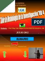 UDE Taller de Metodología JULIO 2012 UD 4