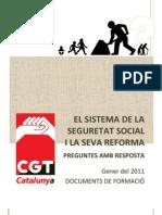 Seguretat social 2011 Reforma Pensions Preguntes i Respostes