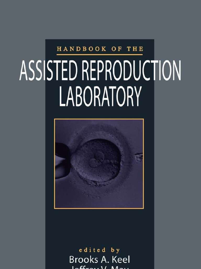 Handbook of the assisted reproduction laboratory integrin handbook of the assisted reproduction laboratory integrin fertilisation fandeluxe Images